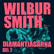 Cover-Bild zu Diamantjägarna, del 2 (oförkortat) (Audio Download) von Smith, Wilbur
