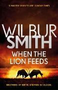 Cover-Bild zu When the Lion Feeds (eBook) von Smith, Wilbur