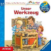 Cover-Bild zu Wieso? Weshalb? Warum? junior. Unser Werkzeug (Audio Download) von Prusse, Daniela