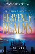 Cover-Bild zu Praying from the Heavenly Realms: Supernatural Secrets to a Lifestyle of Answered Prayer von Zadai, Kevin