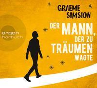 Cover-Bild zu Simsion, Graeme: Der Mann, der zu träumen wagte