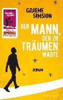 Cover-Bild zu Simsion, Graeme: Der Mann, der zu träumen wagte (eBook)