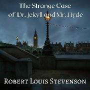 Cover-Bild zu The Strange Case of Dr. Jekyll and Mr. Hyde (Audio Download) von Stevenson, Robert Louis