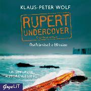 Cover-Bild zu Rupert Undercover. Ostfriesische Mission (Audio Download) von Wolf, Klaus-Peter