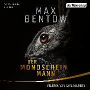 Cover-Bild zu Der Mondscheinmann (Audio Download) von Bentow, Max