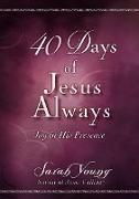 Cover-Bild zu 40 Days of Jesus Always (eBook) von Young, Sarah