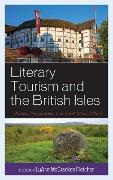 Cover-Bild zu Literary Tourism and the British Isles (eBook) von de Ruiter, Brian (Beitr.)