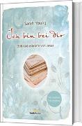 Cover-Bild zu Ich bin bei dir - Mit wahren Geschichten von Young, Sarah