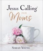 Cover-Bild zu Jesus Calling for Moms (eBook) von Young, Sarah
