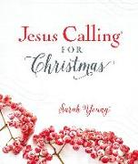 Cover-Bild zu Jesus Calling for Christmas, with full Scriptures (eBook) von Young, Sarah