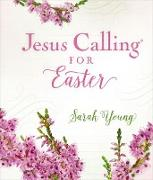 Cover-Bild zu Jesus Calling for Easter, with full Scriptures (eBook) von Young, Sarah