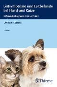 Cover-Bild zu Leitsymptome und Leitbefunde bei Hund und Katze (eBook) von Schrey, Christian