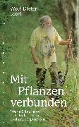 Cover-Bild zu Storl, Wolf-Dieter: Mit Pflanzen verbunden (eBook)