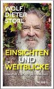 Cover-Bild zu Storl, Wolf-Dieter: Einsichten und Weitblicke