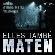 Cover-Bild zu Elles també maten (Audio Download) von Villalonga, Anna Maria