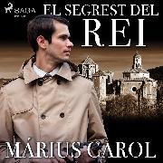 Cover-Bild zu El segrest del rei (Audio Download) von Carol, Márius