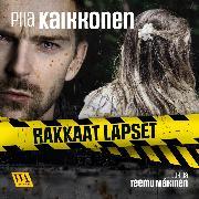 Cover-Bild zu Rakkaat lapset (Audio Download) von Kaikkonen, Piia