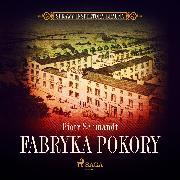 Cover-Bild zu Fabryka Pokory (Audio Download) von Schmandt, Piotr