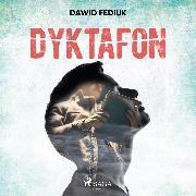 Cover-Bild zu Dyktafon (Audio Download) von Fediuk, Dawid