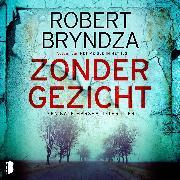 Cover-Bild zu Zonder gezicht (Audio Download) von Bryndza, Robert