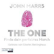 Cover-Bild zu Marrs, John: The One - Finde dein perfektes Match (Audio Download)