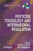 Cover-Bild zu Marrs, Timothy T. (Hrsg.): Pesticide Toxicology and International Regulation