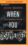 Cover-Bild zu Marrs, John: When You Disappeared