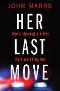 Cover-Bild zu Marrs, John: Her Last Move