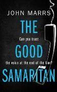Cover-Bild zu Marrs, John: The Good Samaritan