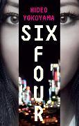 Cover-Bild zu Six Four von Yokoyama, Hideo