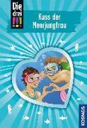 Cover-Bild zu Sol, Mira: Die drei !!!, 72, Kuss der Meerjungfrau