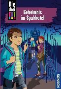 Cover-Bild zu Vogel, Maja von: Die drei !!!, 81, Geheimnis im Spukhotel (drei Ausrufezeichen) (eBook)