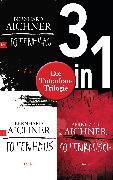 Cover-Bild zu Die Totenfrau-Trilogie (3in1-Bundle): Totenfrau / Totenhaus / Totenrausch (eBook) von Aichner, Bernhard