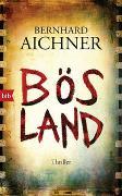 Cover-Bild zu Bösland von Aichner, Bernhard