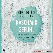 Cover-Bild zu Kaschmirgefühl (Audio Download) von Aichner, Bernhard