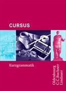 Cover-Bild zu Cursus. Ausgaben A, B und N. Kurzgrammatik von Boberg, Britta