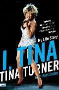Cover-Bild zu I, Tina von Turner, Tina