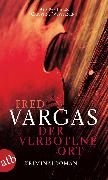 Cover-Bild zu Der verbotene Ort (eBook) von Vargas, Fred