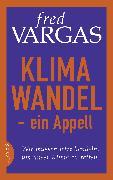 Cover-Bild zu Klimawandel - ein Appell (eBook) von Vargas, Fred