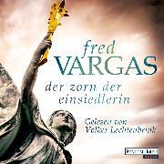 Cover-Bild zu Der Zorn der Einsiedlerin (Audio Download) von Vargas, Fred