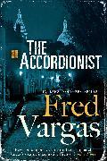 Cover-Bild zu The Accordionist (eBook) von Vargas, Fred