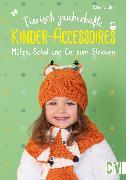 Cover-Bild zu Ulmer, Babette: Tierisch zauberhafte Kinder-Accessoires (eBook)