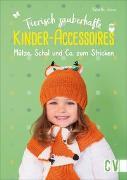 Cover-Bild zu Ulmer, Babette: Tierisch zauberhafte Kinder-Accessoires
