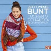 Cover-Bild zu Ulmer, Babette: Jetzt wird's bunt