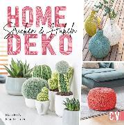 Cover-Bild zu Ulmer, Babette: Home-Deko stricken & häkeln. Stylische Wohn-Accessoires selbst gestalten (eBook)