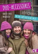 Cover-Bild zu Ulmer, Babette: Duo-Accessoires stricken