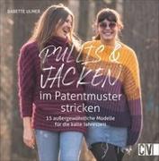 Cover-Bild zu Ulmer, Babette: Pullis und Jacken im Patentmuster stricken
