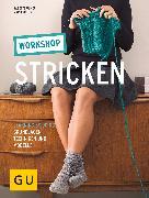 Cover-Bild zu Ulmer, Babette: Workshop Stricken (eBook)