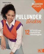 Cover-Bild zu Ulmer, Babette: Fashion Update: Pullunder stricken
