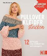 Cover-Bild zu Ulmer, Babette: Fashion Update: Pullover-Kleider stricken (eBook)